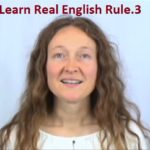 Learn Real English Rule 3: Listening Practice