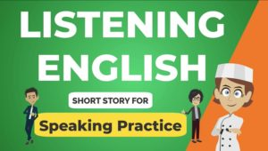 English Short Story For Listening and Speaking Practice